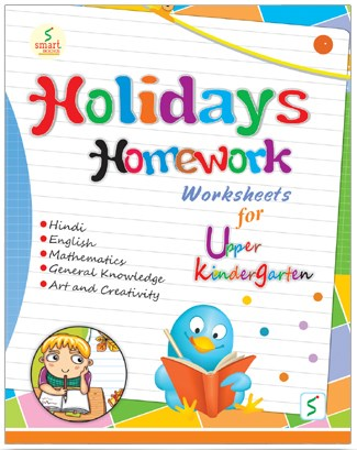 Smart Holidays Homework-U K G  - Bookman India